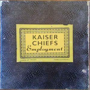 Kaiser Chiefs - Employment LP